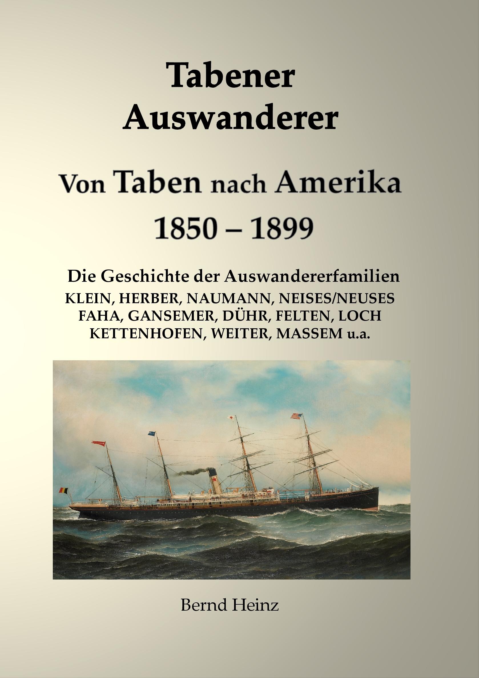Tabener Auswander - von Taben-Rodt nach Amerika Bernd Heinz