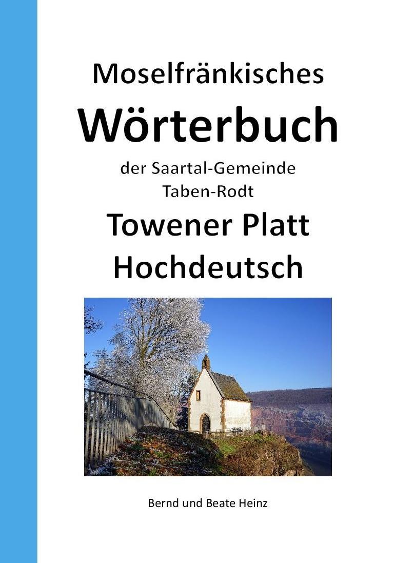 Tabener Wörterbuch Moselfränkisches Wörterbuch ind Towener Platt - Hochdeutsch